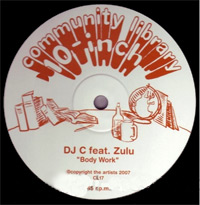 DJ C and ZULU BodyWork