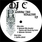 DJ C and ZULU Ransom The Senator