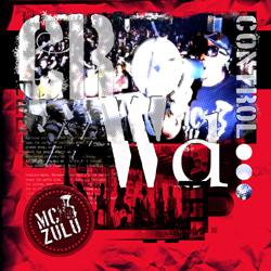 MC ZULU - Crowd Control EP (Mad Crowd)